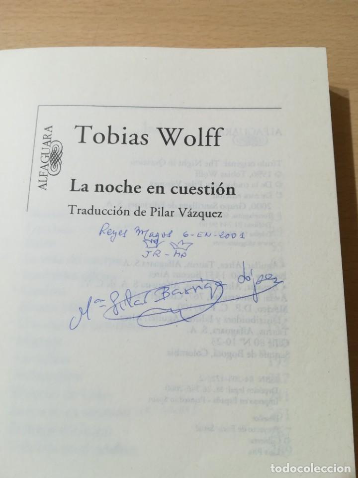 Libros de segunda mano: LA NOCHE EN CUESTION / TOBIAS WOLFF / ALFAGUARA / ZESQ501 - Foto 4 - 225862375