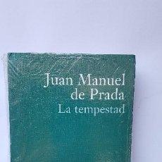 Libros de segunda mano: LA TEMPESTAD - COLECCIÓN PREMIO PLANETA 2000.- JUAN MANUEL DE PRADA. Lote 226008315