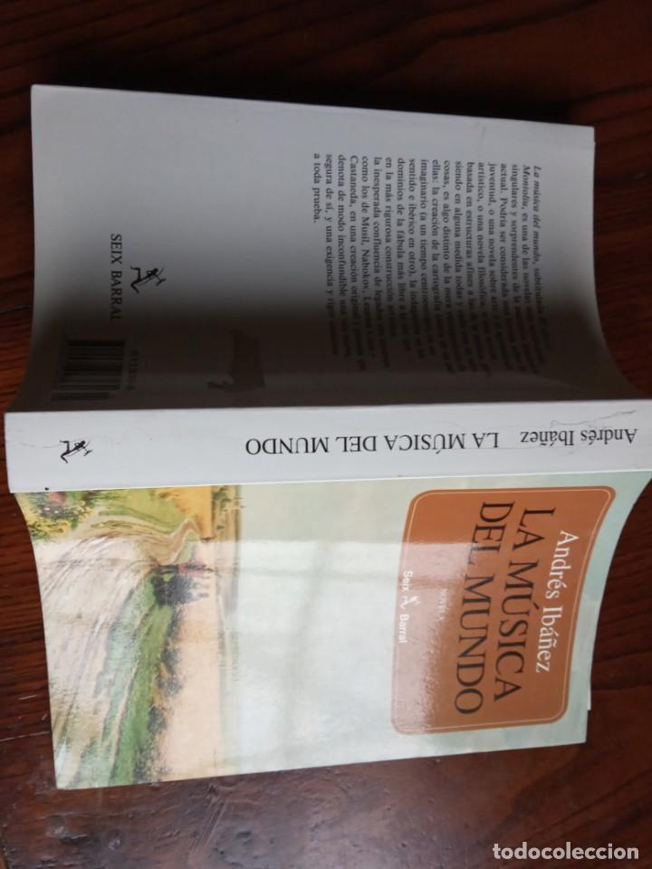 Libros de segunda mano: LA MÚSICA DEL MUNDO O EL EFECTO MONTOLIU - ANDRÉS IBÁÑEZ - SEIX BARRAL - 1995. - Foto 2 - 226843900