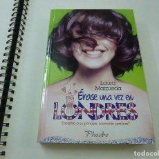 Libros de segunda mano: ERASE UNA VEZ EN LONDRES -LAURA MAQUEDA - N 11. Lote 226872190