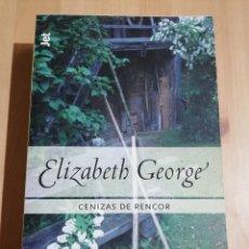 Libros de segunda mano: CENIZAS DE RENCOR (ELIZABETH GEORGE). Lote 226929390