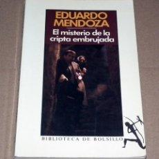 Libros de segunda mano: LIBRO EL MISTERIO DE LA CRIPTA EMBRUJADA - EDUARDO MENDOZA. Lote 227036665