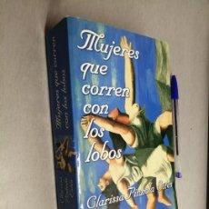 Livres d'occasion: MUJERES QUE CORREN CON LOS LOBOS / CLARISSA PINKOLA ESTÉS / ZETA 2010. Lote 227039895