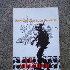 Libros de segunda mano: LA SOLEDAD DE ALCUNEZA -- SALVADOR GARCIA DE PRUNEDA -- COLECCION NOVELAS Y CUENTOS - MAGISTERIO. Lote 227075312