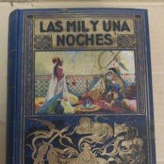 Libros de segunda mano: LAS MIL Y UNA NOCHES. Lote 227089640