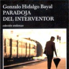 Livros em segunda mão: PARADOJA DEL INVENTOR - GONZALO HIDALGO BAYAL. Lote 227094865