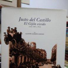 Libros de segunda mano: JUSTO DEL CASTILLO EL GIJÓN VIVIDO, AGUSTÍN GUZMÁN SANCHO. EP-934. Lote 227234855
