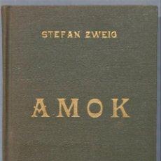 Libros de segunda mano: AMOK. ZWEIG. ED. MARACAY. VENEZUELA. Lote 227269815