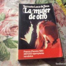 Libros de segunda mano: LA MUJER DE OTRO - TORCUATO LUCA DE TENA. Lote 227776780