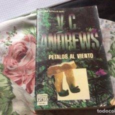 Libros de segunda mano: PÉTALOS AL VIENTO ····· V.C. ANDREWS. Lote 227777750