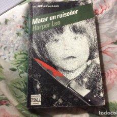 Libros de segunda mano: HARPER LEE MATAR UN RUISEÑOR. Lote 227778540