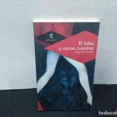 Libros de segunda mano: 23- EL LOBO Y OTROS CUENTOS - EUGENIO PARTIDA. Lote 228072700