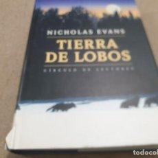 Livros em segunda mão: TIERRA DE LOBOS........NICHOLAS EVANS....1999...... Lote 228111050