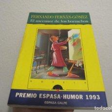 Libros de segunda mano: EL ASCENSOR DE LOS BORRACHOS - FERNANDO FERNAN GOMEZ - ESPASA CALPE – 1993 1ªED. Lote 228213880