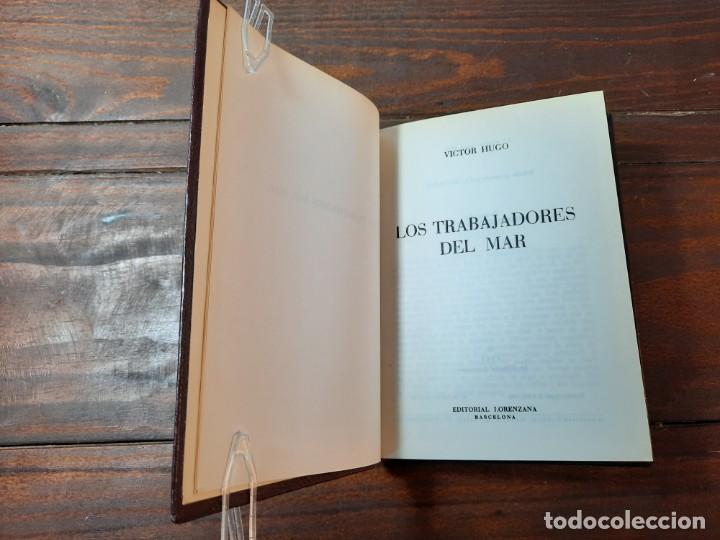 Libros de segunda mano: LOS TRABAJADORES DEL MAR - VICTOR HUGO - EDITORIAL LORENZANA, 1965, 1ª EDICION, BARCELONA - Foto 5 - 228248190
