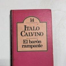Libri di seconda mano: EL BARÓN RAMPANTE. ITALO CALVINO. CLUB BRUGUERA. 2ª EDICION. BARCELONA, 1982. PAGS:251. Lote 244523895