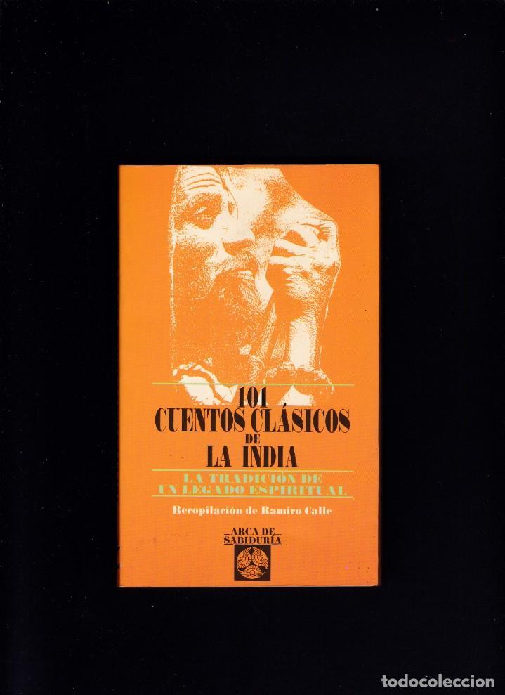 101 CUENTOS CLÁSICOS DE LA INDIA - RECOPILACIÓN DE RAMIRO CALLE - EDAF 1996 (Libros de Segunda Mano (posteriores a 1936) - Literatura - Narrativa - Otros)