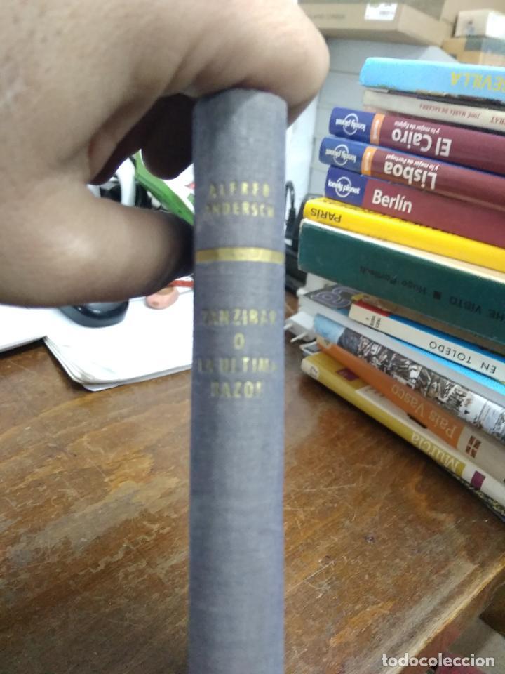 ZANZIBAR O LA ÚLTIMA RAZÓN, ALFRED ANDERSCH. 1959. L.36-865 (Libros de Segunda Mano (posteriores a 1936) - Literatura - Narrativa - Otros)