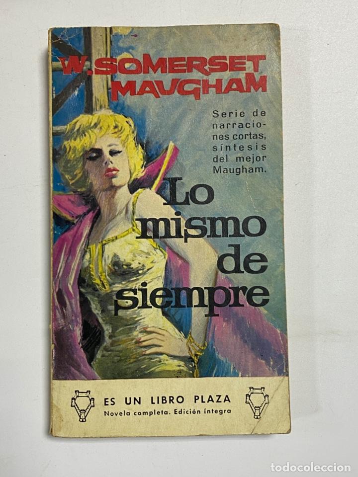 LO MISMO DE SIEMPRE. W. SOMERSET MAUGHAM. EDICIONES G.P. BARCELONA, 1965. PAGS: 203 (Libros de Segunda Mano (posteriores a 1936) - Literatura - Narrativa - Otros)