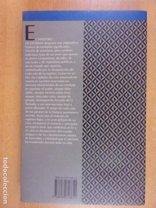 Libros de segunda mano: EL MAESTRO DE ESGRIMA / ARTURO PEREZ-REVERTE / 3ª Ed. 1992. MONDADORI - Foto 3 - 228324090