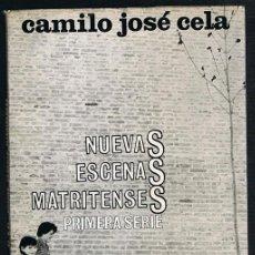 Libros de segunda mano: NUEVAS ESCENAS MATRITENSES CAMILO JOSÉ CELA PRIMERA PARTE PRIMERA EDICIÓN 1965. Lote 228351725