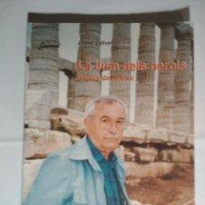 Libros de segunda mano: LA LLUM DELS HEROIS. RETALLS DE GRÈCIA. Lote 228509475
