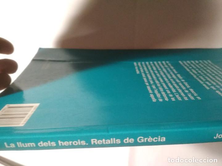 Libros de segunda mano: La llum dels herois. Retalls de Grècia - Foto 2 - 228509475