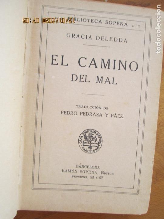 Libros de segunda mano: EL CAMINO DEL MAL - GRACIA DELEDDA - SOPENA - SIN FECHA - Foto 4 - 228509910