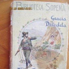Libros de segunda mano: EL CAMINO DEL MAL - GRACIA DELEDDA - SOPENA - SIN FECHA. Lote 228509910