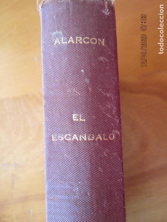 Libros de segunda mano: EL ESCANDALO D PEDRO ANTONIO DE ALARCON 1942 - LIBRERIA VICTORIANO SUAREZ - ENCUADERNADO - Foto 6 - 228510470