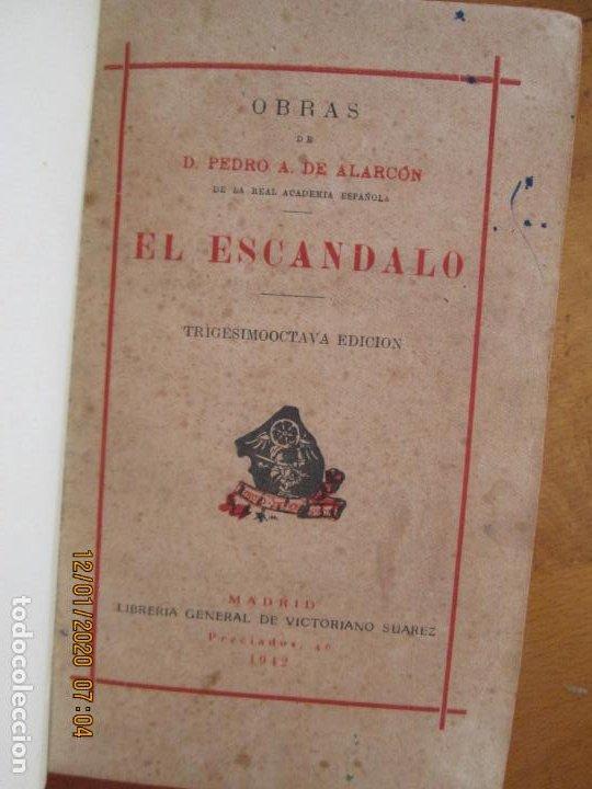 EL ESCANDALO D PEDRO ANTONIO DE ALARCON 1942 - LIBRERIA VICTORIANO SUAREZ - ENCUADERNADO (Libros de Segunda Mano (posteriores a 1936) - Literatura - Narrativa - Otros)