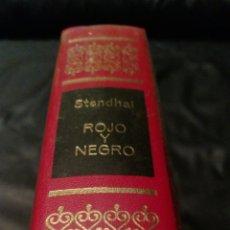Libros de segunda mano: ROJO Y NEGRO - STENDHAL - OBRAS INMORTALES , EDITORIAL BRUGUERA , 1 EDICIÓN. Lote 228511190