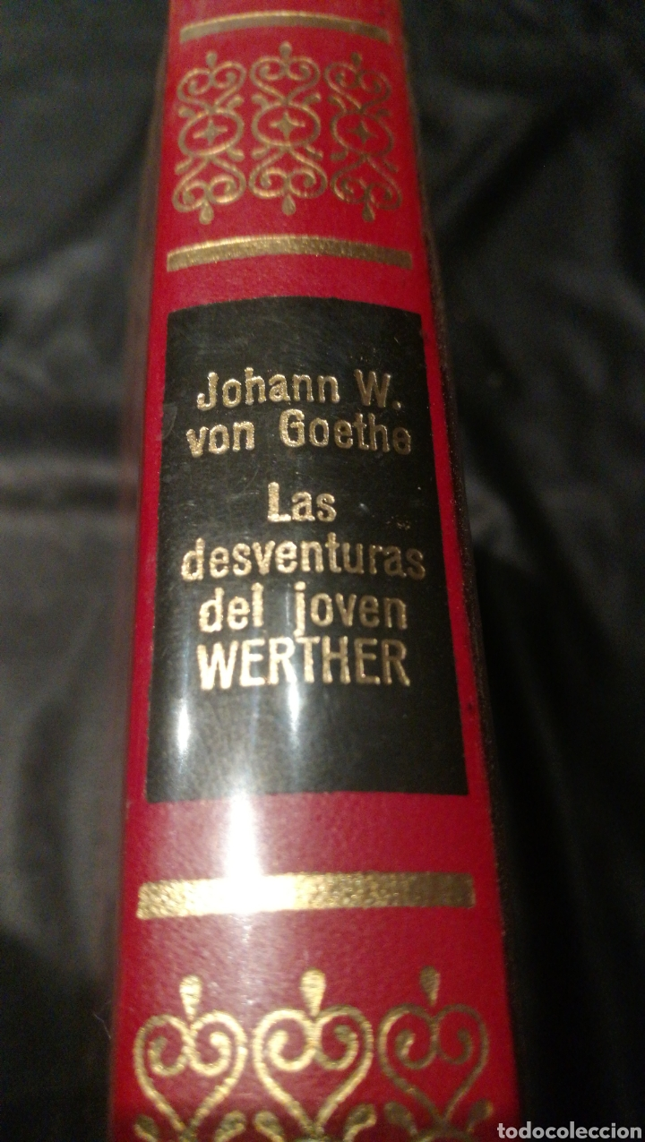 LAS DESVENTURAS DEL JOVEN WERTHER - JOHANN W. VON GOETHE - OBRAS INMORTALES , EDITORIAL BRUGUERA (Libros de Segunda Mano (posteriores a 1936) - Literatura - Narrativa - Otros)