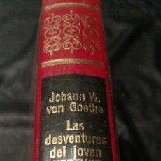 Libros de segunda mano: LAS DESVENTURAS DEL JOVEN WERTHER - OBRAS INMORTALES , EDITORIAL BRUGUERA , 1 EDICIÓN. Lote 228511345