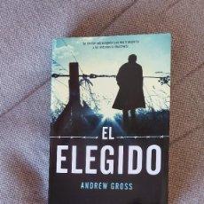 Libros de segunda mano: EL ELEGIDO. ANDREW GROSS (ED. MARTINEZ ROCA). Lote 228544660