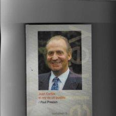 Libros de segunda mano: 2769. PAUL PRESTON. JUAN CARLOS EL REY DE UN PUEBLO. Lote 228628820