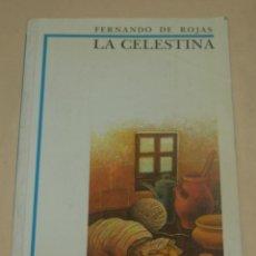 Libros de segunda mano: LA CELESTINA -- FERNANDO ROJAS -- BIBLIOTECA DIDACTICA ANAYA 1986. Lote 229323060