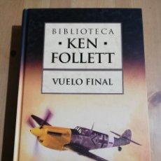 Libros de segunda mano: VUELO FINAL (KEN FOLLETT). Lote 229408665