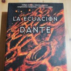 Libros de segunda mano: LA ECUACIÓN DANTE (JANE JENSEN). Lote 229411575