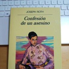 Libros de segunda mano: JOSEPH ROTH CONFESION DE UN ASESINO. Lote 229901000