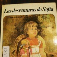 Libros de segunda mano: LIBRO 2381 LAS DESVENTURAS DE SOFÍA CONDESA DE SEGUR. Lote 230236130