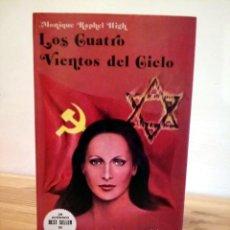 Libros de segunda mano: LOS CUATRO VIENTOS DEL CIELO. RAPHAEL HIGH, MONIQUE. LASSER PRESS. 1 ª ED LIMITADA. 1981. Lote 230270525