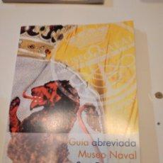 Libros de segunda mano: G-60 LIBRO GUIA ABREVIADA MUSEO NAVAL SAN FERNANDO. Lote 230292530