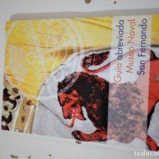 Libros de segunda mano: G-60 LIBRO GUIA ABREVIADA MUSEO NAVAL SAN FERNANDO. Lote 230394435