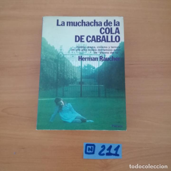 LA MUCHACHA DE LA COLA DE CABALLO (Libros de Segunda Mano (posteriores a 1936) - Literatura - Narrativa - Otros)