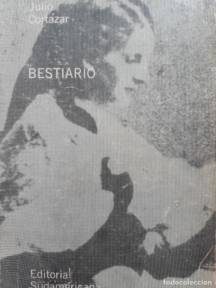 BESTIARIO JULIO CORTAZAR EDITADO EN ARGENTINA 1972 (Libros de Segunda Mano (posteriores a 1936) - Literatura - Narrativa - Otros)
