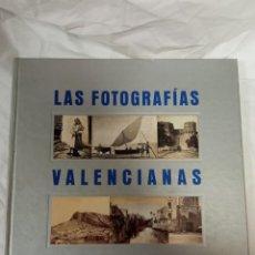 Libros de segunda mano: LAS FOTOGRAFIAS VALENCIANAS DE J. LAURENT. Lote 230666590