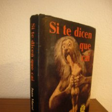 Libros de segunda mano: JUAN MARSÉ: SI TE DICEN QUE CAÍ (MÉXICO, NOVARO, 1973) MUY BUEN ESTADO. PRIMERA EDICIÓN.. Lote 230887355