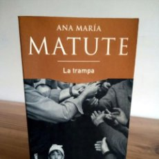 Libros de segunda mano: LA TRAMPA. MATUTE ANA MARIA. PLAZA & JANES. 1 ª ED. 1999. Lote 230927465