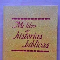 Libros de segunda mano: MI LIBRO DE HISTORIAS BÍBLICAS.. Lote 230988415